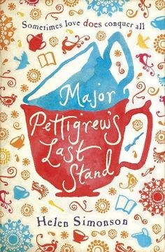 Book Review: Major Pettigrew's Last Stand by Helen Simonson A wonderful book that examines the differences between generations and cultures and how we adapt and change.