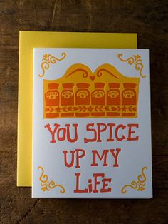 """you spice up my life"" card"