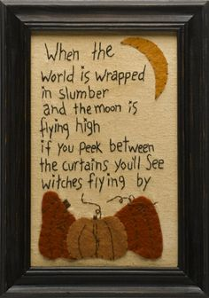 """""""When the world is wrapped in slumber and the moon is flying high, if you peek between the curtains you'll see witches flying by."""" 