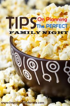 Tips for planning the perfect family night!
