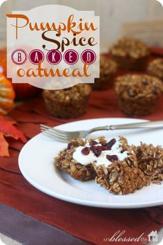 Pumpkin Spice Baked Oatmeal | MyBlessedLife.net