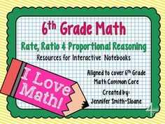 6th Grade Interactive Notebook Unit- Ratios and Proportional Reasoning $
