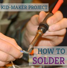 If you have a serious mini-maker at home who's ready to take craft time to a more advanced level, check out our #LearningToolkit blog for a lesson on soldering.