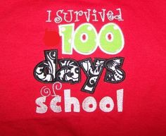 I Survived 100 days of School t shirt 100th by trendyembroidery, $18.00