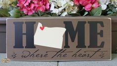 HOME is where the heart is State sign all States by SignsbyJen, $25.00