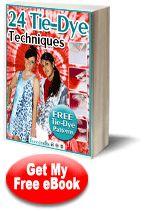 24 Tie-Dye Techniques: Tie-Dye Patterns #craft eBook