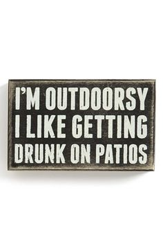 I love the outdoors