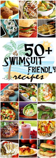 Feature Friday: 50+ Swimsuit Friendly Recipes #summer #healthy #recipes