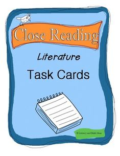If you are working on close reading, you will find these task cards helpful.  These 20 task cards address the common details that should be focused on while closely reading literature.  These can be used over and over with any novel or reading passage.