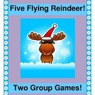 """""""FIVE FLYING REINDEER!"""" - TWO GROUP GAMES!  """"Reindeer really know how to fly"""" in both of these ACTIVE Group Games!  Great rhymes, fun rhythm, and a funny Song!  Easy directions and a very small list of 'Reindeer supplies' (including a sheet or kid's parachute, for really big fun!)  Your whole class can play these TWO GAMES all through the holidays!  (6 pages) From Joyful Noises Express TpT - your indoor fun specialist!  $"""