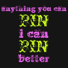 I CAN pin better ;) deal with it! :D. If I delete a pin, it's because I'm done with that thought and on to more important things or it's a recipe I've made. But wait, how do you know what I delete - do you stalk my pins that much? I must be interesting!!!!!!!!