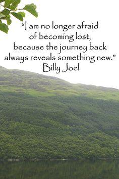 ~ Billy Joel