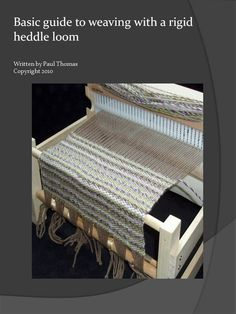 Weaving guide - Rigid heddle loom - 28 pages - Instant download