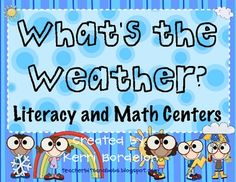 This What's the Weather?? Math and Literacy Unit includes everything you need to help your students experience different types of weather, while le...