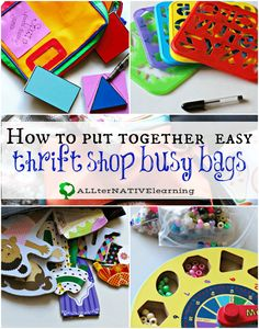 How to make busy bags from thrift shop items and utilize toys and puzzles that are missing pieces | ALLterNATIVElearning.com