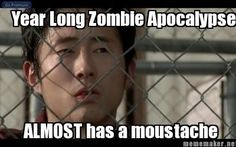 """Glen's mustache:   46 Things You'll Only Find Funny If You Watch """"The Walking Dead"""""""