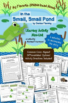 """Jump into SPRING with this literacy mini-unit based on one of my favorite spring picture books, In the Small, Small Pond, by Denise Fleming, a Caldecott Honor book. Three engaging """"after-reading"""" activities, two literacy centers, and an original poem for fluency work!"""