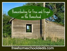Homeschooling for Free and Frugal on the Homestead