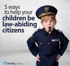 FamilyShare.com l 5 ways to help your #children be l#aw-abiding #citizens #ParentingChildren