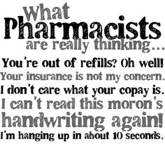 What Pharmacists are really thinking...