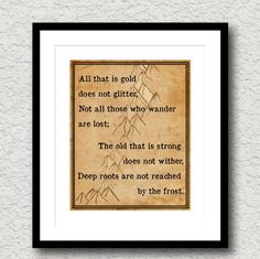 Hobbit Lord of the Rings Quote Poem Gold Glitter