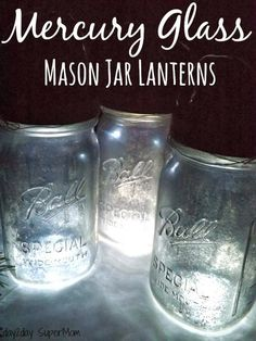 Mercury Mason Jar Lanterns ~ 12 SuperMom Days of Christmas