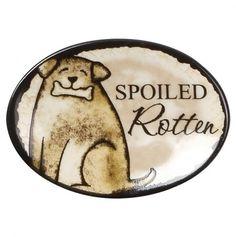 Spoiled Rotten Dog Magnet