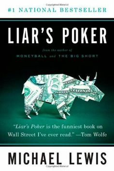 Liar's Poker by Michael Lewis. $10.85. Publisher: W. W. Norton & Company; Reprint edition (March 15, 2010). Author: Michael Lewis. Publication: March 15, 2010. Save 32% Off!
