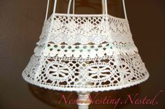 Nest. Nesting. Nested.: Vintage Lace Lampshade