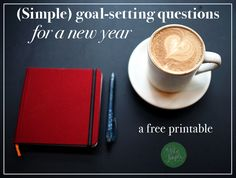 Goal-setting questions for a new year (free printable)