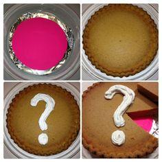 Put the secret under a pie! – This is easy, just cut out some cardboard in pink or blue, place it under your pie after it's baked and then cut! @BabyCenter