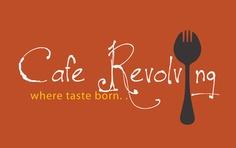 Cafe Revolving Where Taste Born...