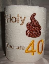 40th Birthday Gag Gift Funny Toilet paper by devonryandesigns