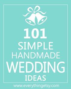 101 Simple Handmade Wedding Ideas - EverythingEtsy.com  #diy #wedding