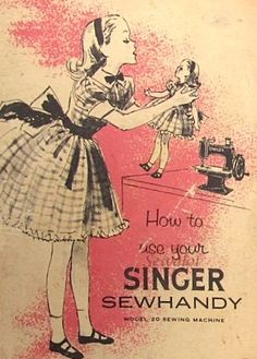 Singer Sewhandy Ad ~ About Singer toy sewing machines