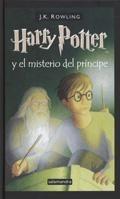 "3.- Harry Potter "" El Principe Mestizo"""