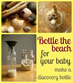 Bottle the beach for your baby - great holiday keepsake and sensory play idea