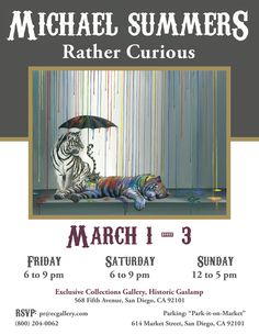 """Tomorrow in the Gaslamp!! Michael Summers Show """"Rather Curious"""" Mar 1-3 in San Diego (800) 204-0062"""