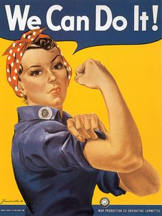 """WWII Rosie the Riveter, """"We Can Do It"""" Poster"""