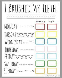 Simple printable teeth brushing chart - didn't know I needed it till my 9 year old revealed today that he hasn't always been brushing!