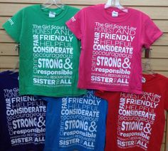 Girl Scout Law Tees in Green, Pink, Purple, Blue and Red- Youth Sizes Small-Large and Adult Sizes Small- 2XL.