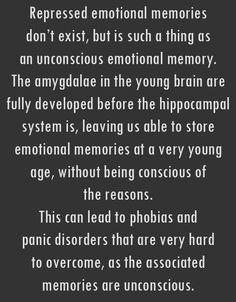 affects of repressed memories in the It all started really when i was 16 i'd had a couple of years of blissfully repressed memory, not really affecting me in the slightest, but then i began to have some severe problems.