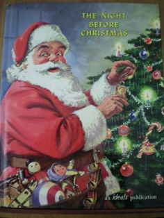 Vintage Christmas Book ~ The Night Before Christmas ~ ©1961 Ideals Version