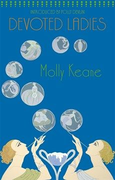 Molly Keane - Devoted Ladies - Little, Brown Book Group
