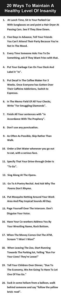 Practice Your Insanity