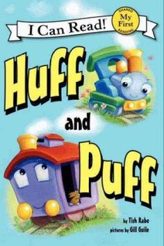 ER RAB. Traveling along the rails with his engine buddy, Huff, a little caboose named Puff clicks and clacks endlessly until the day that the friends decide to switch places, with unexpected results.