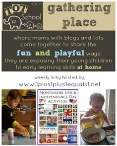 Tot School Gathering Place ~ Week 78 {Letter A, Birthday Theme, Independence Day Round Up}