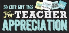 Sayings for Teacher Appreciation Ideas | Skip To My Lou