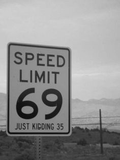 funni stuff, speed limit, laugh, funny signs, men style, humor, road, thing, kid