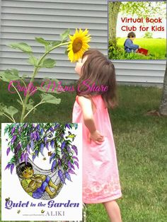 Crafty Moms Share: Virtual Book Club for Kids: Quiet in the Garden by Aliki